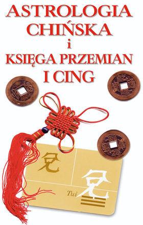 Astrologia chińskai księga przemian I-cing - Ebook.