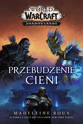 World of Warcraft: Przebudzenie cieni - Madeleine Roux - ebook