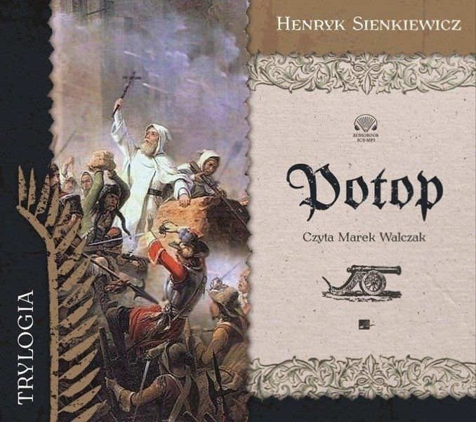 Potop. Audiobook - Henryk Sienkiewicz