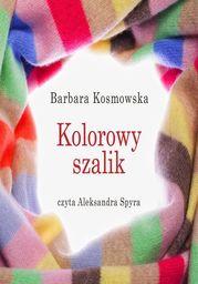Kolorowy szalik - Audiobook.