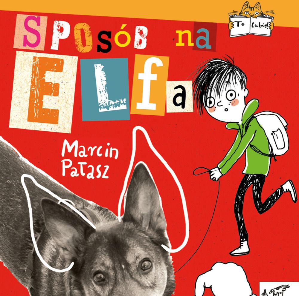 Sposób na Elfa - Marcin Pałasz - audiobook