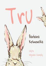 Tru - Audiobook.