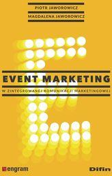Event marketing w zintegrowanej komunikacji marketingowej ZAKŁADKA DO KSIĄŻEK GRATIS DO KAŻDEGO ZAMÓWIENIA
