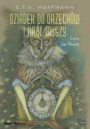 Dziadek do orzechów i Król Myszy - Audiobook.