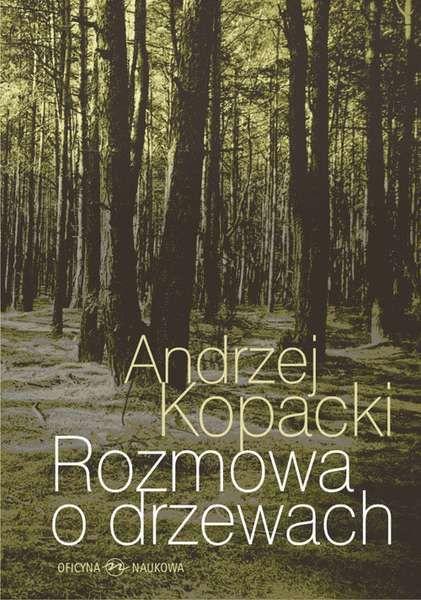 Rozmowa o drzewach ZAKŁADKA DO KSIĄŻEK GRATIS DO KAŻDEGO ZAMÓWIENIA