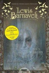 Lewis Barnavelt na tropie tajemnic. Duch w lustrze ZAKŁADKA DO KSIĄŻEK GRATIS DO KAŻDEGO ZAMÓWIENIA