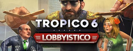 Tropico 6 Lobbyistico (PC) Klucz Steam
