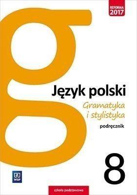J.Polski SP 8 Gramatyka i stylistyka Podr. WSiP - Zofia Czarniecka-Rodzik