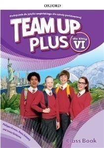 Team Up Plus. Szkoła podstawowa klasa 6. Podręcznik + CD - David Newbold, Denis Delaney, Philippa Bowen