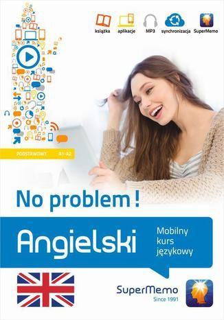 Angielski No problem! Mobilny kurs językowy (poziom podstawowy A1-A2) - Ebook.