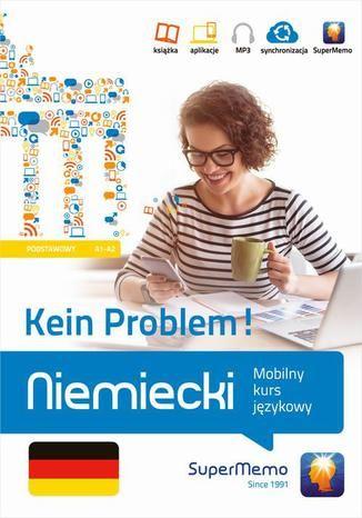 Niemiecki Kein Problem! Mobilny kurs językowy (poziom podstawowy A1-A2) - Ebook.