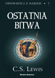 Opowieści z Narnii (Tom 7). Opowieści z Narnii. Ostatnia bitwa - Ebook.