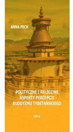 Polityczne i religijne aspekty percepcji buddyzmu tybetańskiego - Ebook.