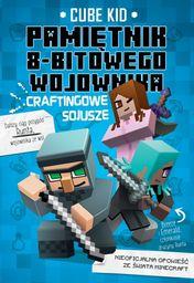 Minecraft 3 Pamiętnik 8-bitowego wojownika Craftingowe sojusze ZAKŁADKA DO KSIĄŻEK GRATIS DO KAŻDEGO ZAMÓWIENIA