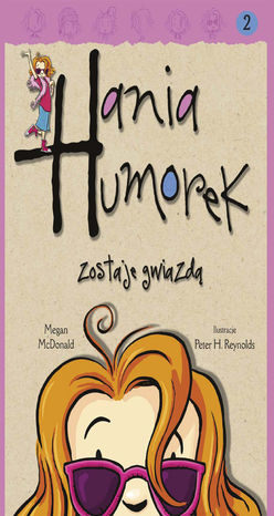 Hania Humorek. Hania Humorek zostaje gwiazdą - Audiobook.