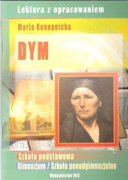 Dym - lektura z opracowaniem - Maria Konopnicka