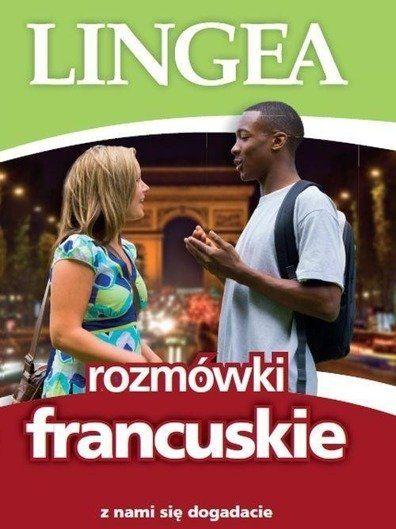Rozmówki francuskie. Z nami się dogadacie w.2017 - Praca zbiorowa
