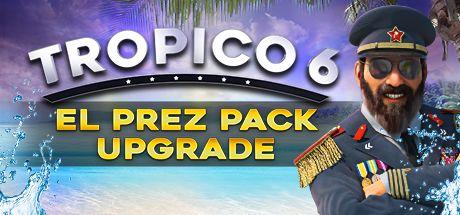 Tropico 6 El Prez Edition Upgrade (PC) Klucz Steam