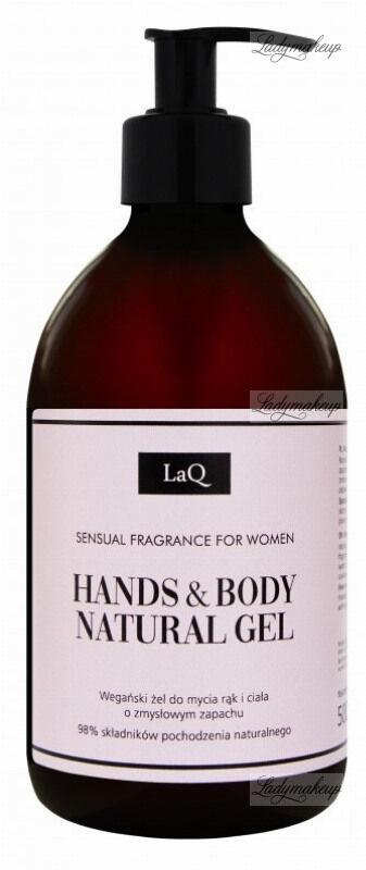 LaQ - HANDS & BODY NATURAL GEL - Wegański żel do mycia rąk i ciała o zmysłowym zapachu - 500 ml