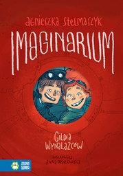 Imaginarium. Tom 1. Gildia Wynalazców - Ebook.