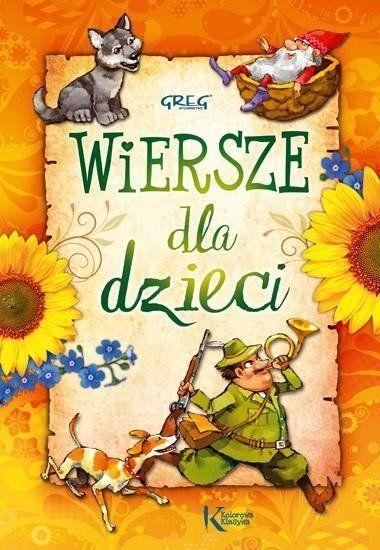 Wiersze dla dzieci - Władysław Bełza, Aleksander Fredro, Stanisław Jac