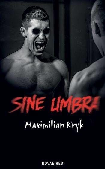 Sine umbra - Maximilian Kryk