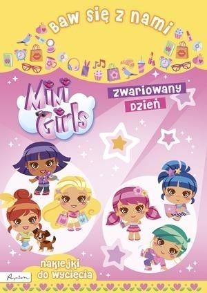 Baw się z nami. Mini Girls. Zwariowany dzień