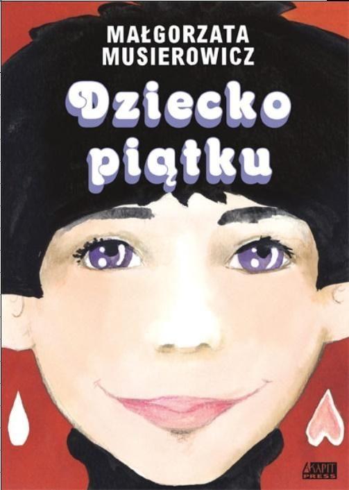 Dziecko piątku - Małgorzata Musierowicz