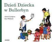 Dzień Dziecka w Bullerbyn - Astrid Lindgren