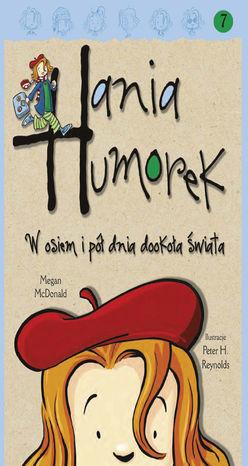 Hania Humorek. Hania Humorek. W osiem i pół dnia dookoła świata - Audiobook.