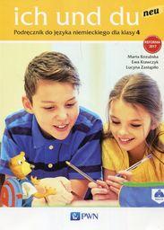 Ich und du neu. Podręcznik do nauki języka niemieckiego dla klasy 4 ZAKŁADKA DO KSIĄŻEK GRATIS DO KAŻDEGO ZAMÓWIENIA