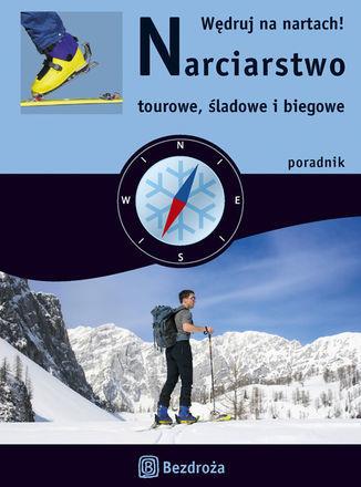 Narciarstwo tourowe, śladowe i biegowe - dostawa GRATIS!.