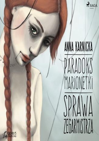 Paradoks marionetki. Paradoks marionetki: Sprawa Zegarmistrza (#2) - Audiobook.