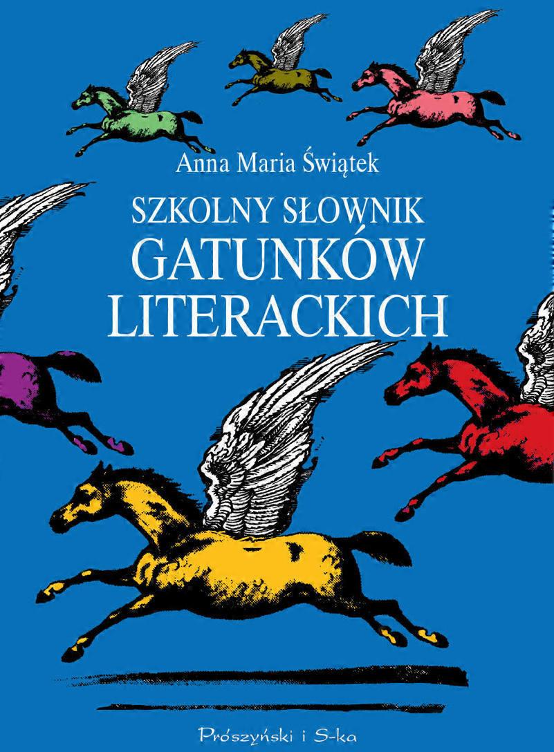 Szkolny słownik gatunków literackich - Anna Maria Świątek - ebook
