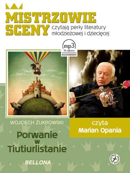Mistrzowie Sceny Porwanie w Tiutiurlistanie Audiobook na CD-MP3 - Wojciech Żukrowski