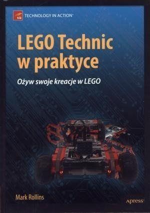 LEGO Technic w praktyce - Mark Rollins