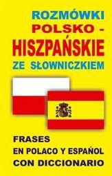 Rozmówki polsko-hiszpańskie ze słowniczkiem ZAKŁADKA DO KSIĄŻEK GRATIS DO KAŻDEGO ZAMÓWIENIA
