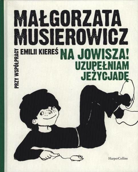 Na Jowisza! Uzupełniam Jeżycjadę - Małgorzata Musierowicz