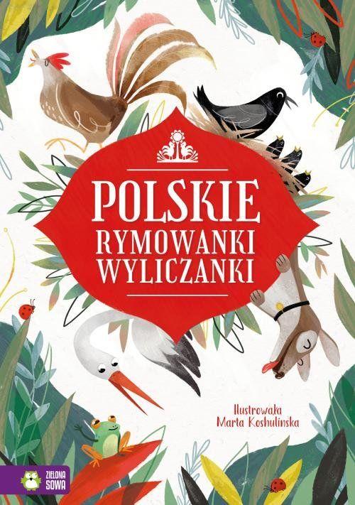 Polskie wyliczanki rymowanki ZAKŁADKA DO KSIĄŻEK GRATIS DO KAŻDEGO ZAMÓWIENIA