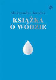 Książka o wodzie - Ebook.
