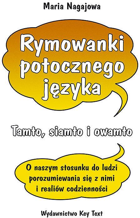 Rymowanki potocznego języka ZAKŁADKA DO KSIĄŻEK GRATIS DO KAŻDEGO ZAMÓWIENIA