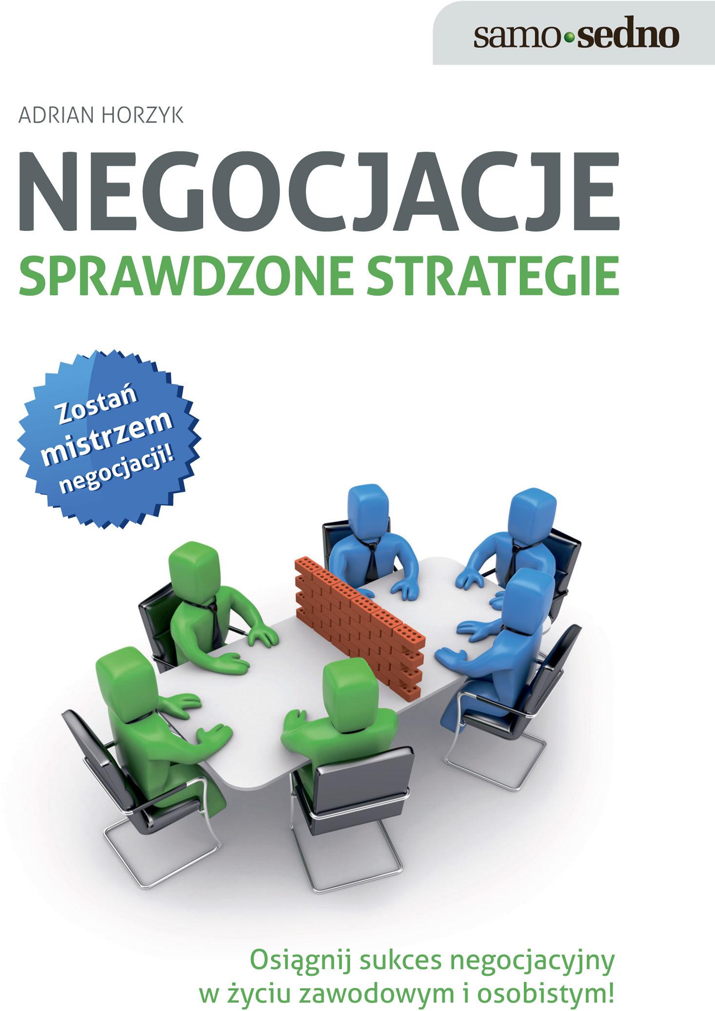 Samo Sedno - Negocjacje. Sprawdzone strategie - Adrian Horzyk - ebook
