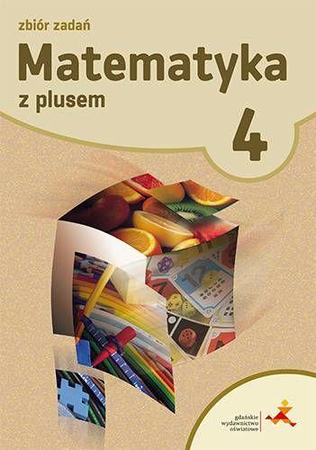Matematyka klasa 4 zbiór zadań 2015