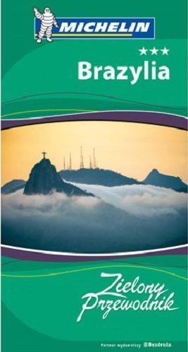 Brazylia Zielony przewodnik ZAKŁADKA DO KSIĄŻEK GRATIS DO KAŻDEGO ZAMÓWIENIA