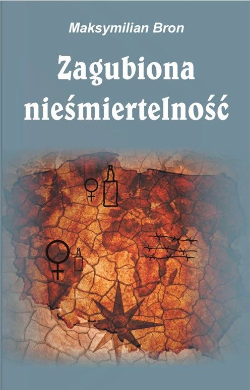 Zagubiona nieśmiertelność - Maksymilian Bron - ebook