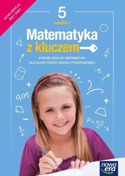 Matematyka z kluczem podręcznik dla klasy 5 część 1 szkoły podstawowej EDYCJA 2021-2023 - Marcin Braun, Agnieszka Mańkowska, Małgorzata Paszyńska