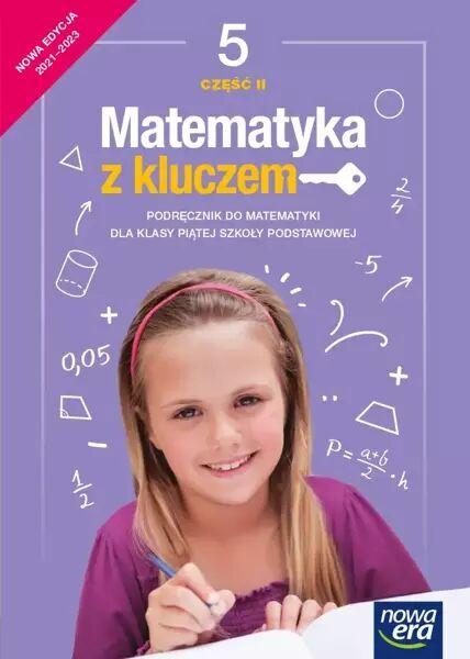 Matematyka z kluczem podręcznik dla klasy 5 część 2 szkoły podstawowej EDYCJA 2021-2023 - Agnieszka Mańkowska, Małgorzata Paszyńska, Marcin Braun