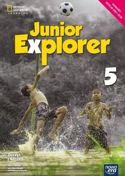 Język angielski Junior Explorer zeszyt ćwiczeń dla klasy 5 szkoły podstawowej EDYCJA 2021-2023 - Marta Mrozik, Dorota Wosińska, Katarzyna Kłopska