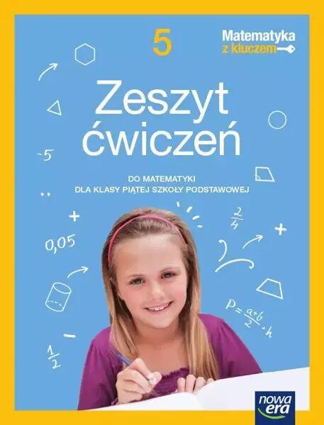 Matematyka z kluczem zeszyt ćwiczeń dla klasy 5 szkoły podstawowej EDYCJA 2021-2023 - Marcin Braun, Agnieszka Mańkowska, Małgorzata Paszyńska