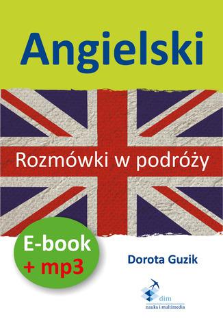 Angielski Rozmówki w podróży (PDF + mp3) - Audiobook.
